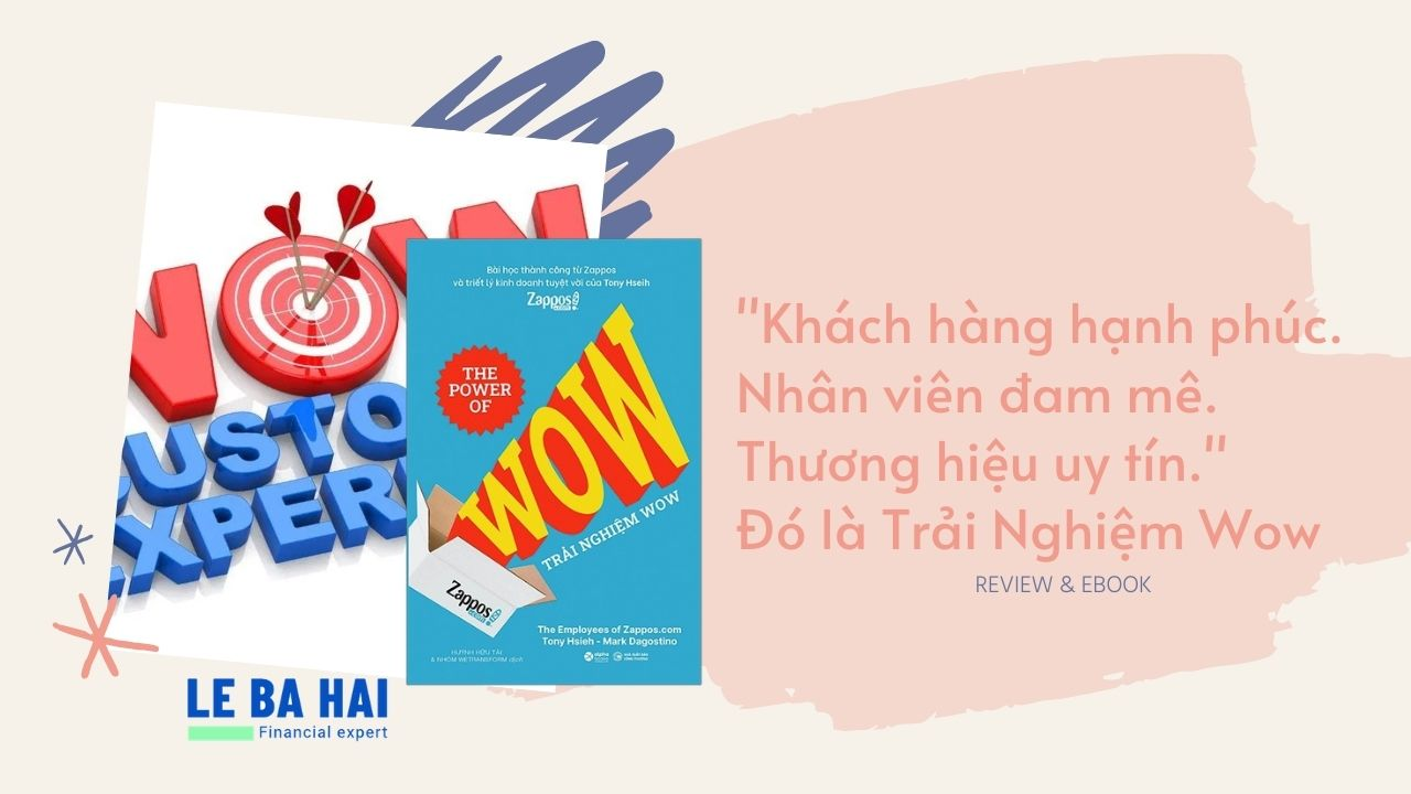 Review Ebook - Trải Nghiệm Wow - Tony Hsieh, Mark Dagostino