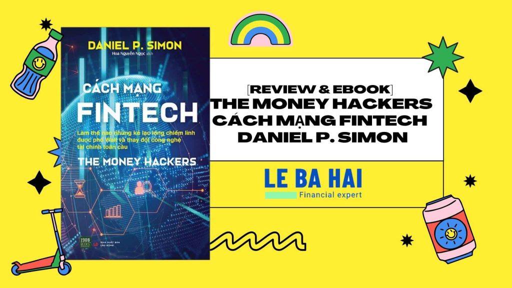 the-money-hackers-cach-mang-fintech-daniel-p-simon